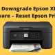 Steps To Downgrade Epson XP Printer Firmware – Reset Epson Printers